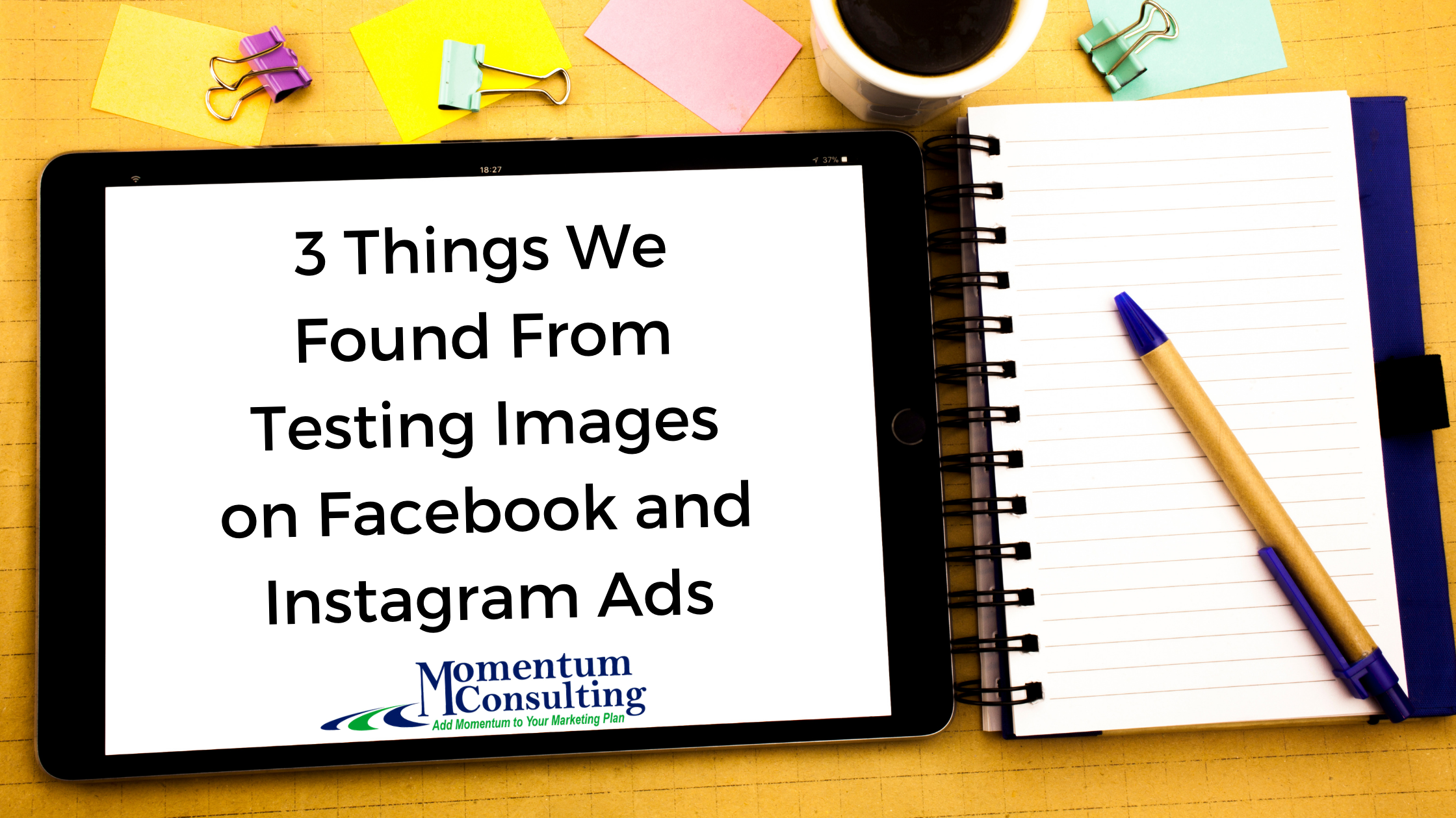 3 Things We Found From Testing Images on Facebook and Instagram Ads