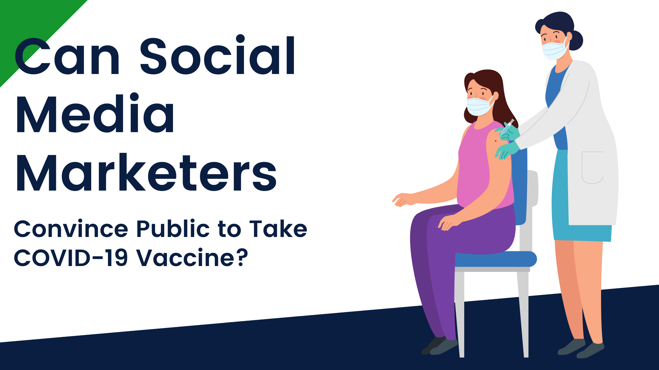 Can Social Media Marketers Convince Public to Take COVID-19 Vaccine?