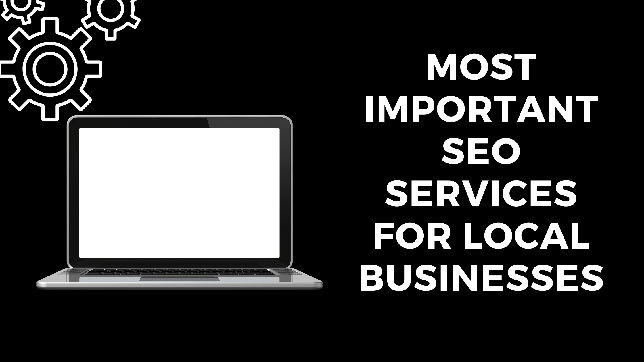 most important SEO services for local businesses